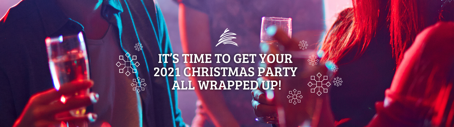 It's time to get your 2019 Christmas Party all wrapped up!